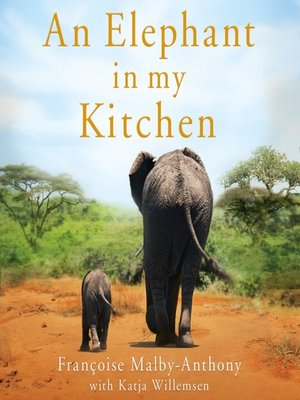 cover image of An Elephant in My Kitchen