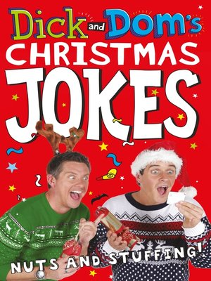 cover image of Dick and Dom's Christmas Jokes, Nuts and Stuffing!