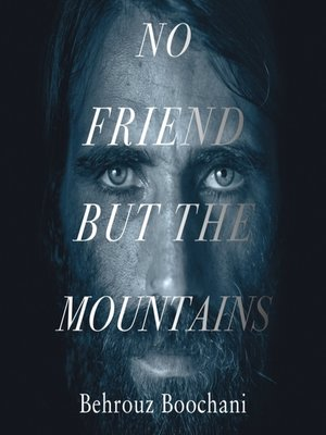 cover image of No Friend but the Mountains