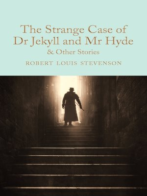 cover image of The Strange Case of Dr Jekyll and Mr Hyde and other stories
