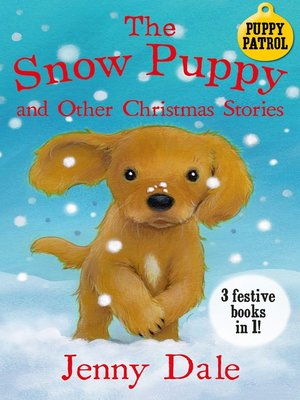 cover image of The Snow Puppy and other Christmas stories