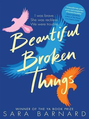 cover image of Beautiful Broken Things