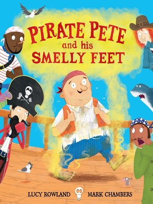 cover image of Pirate Pete and His Smelly Feet