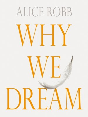 cover image of Why We Dream