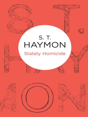 cover image of Stately Homicide