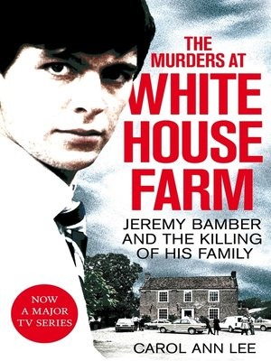 cover image of The Murders at White House Farm