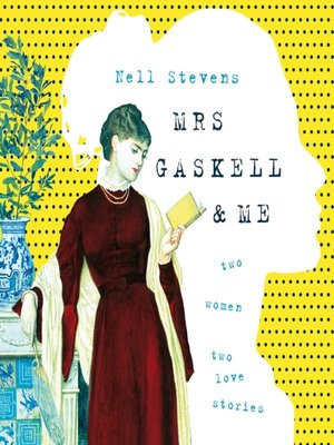 cover image of Mrs Gaskell and Me