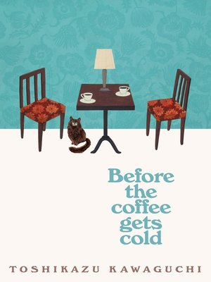 cover image of Before the Coffee Gets Cold