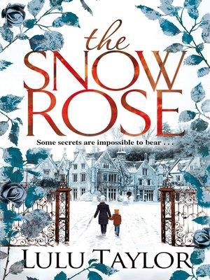 cover image of The Snow Rose