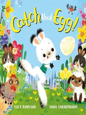 cover image of Catch That Egg!