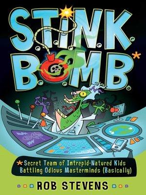 cover image of S.T.I.N.K.B.O.M.B.