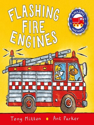 cover image of Flashing Fire Engines: Amazing Machines 2