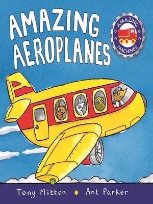cover image of Amazing Aeroplanes