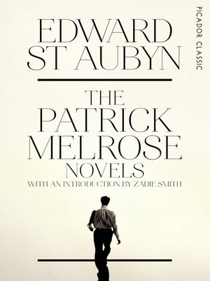 cover image of The Patrick Melrose Novels