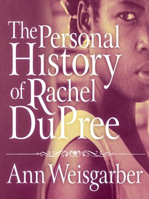 cover image of The Personal History of Rachel DuPree