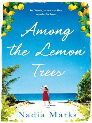 cover image of Among the Lemon Trees