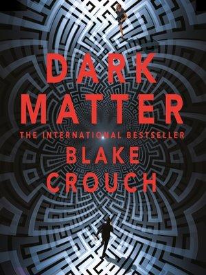 cover image of Dark Matter