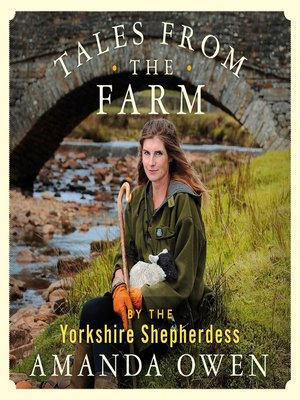 cover image of Tales From the Farm by the Yorkshire Shepherdess