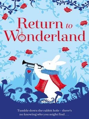cover image of Return to Wonderland