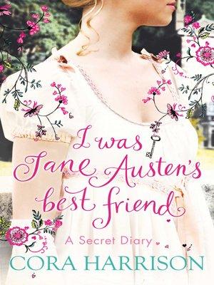 cover image of I Was Jane Austen's Best Friend