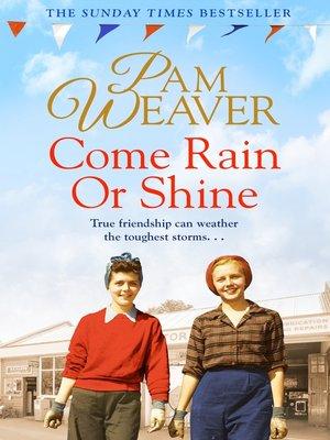 cover image of Come Rain or Shine