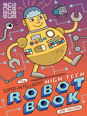 cover image of The Super-Intelligent, High-tech Robot Book