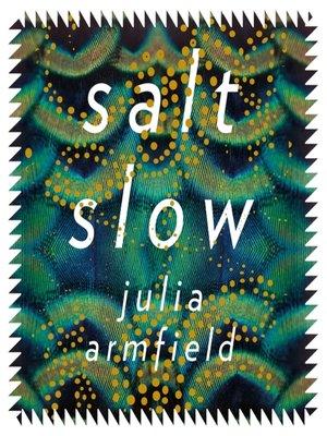 cover image of Salt Slow