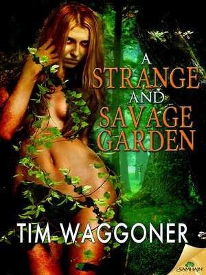 cover image of A Strange and Savage Garden