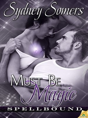 cover image of Must Be Magic