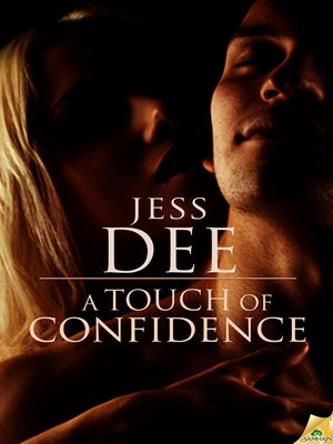 cover image of A Touch of Confidence