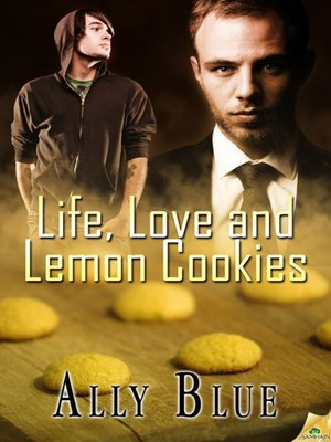 cover image of Life, Love and Lemon Cookies