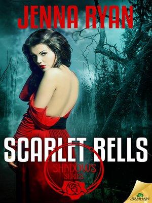 cover image of Scarlet Bells