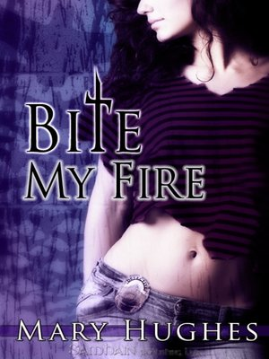 cover image of Bite My Fire