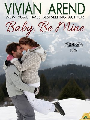 cover image of Baby, Be Mine