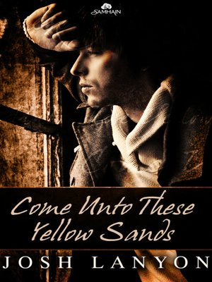 cover image of Come Unto These Yellow Sands