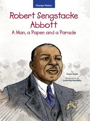 cover image of Robert Sengstacke Abbott