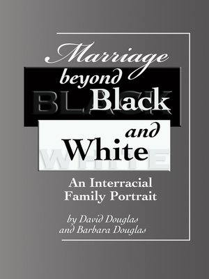 cover image of Marriage Beyond Black and White