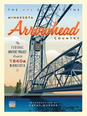 cover image of The WPA Guide to the Minnesota Arrowhead Country