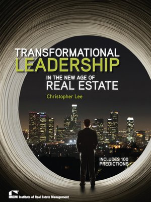 cover image of Transformational Leadership in the New Age of Real Estate