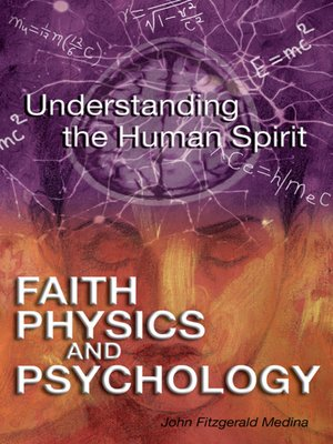 cover image of Faith, Physics, and Psychology