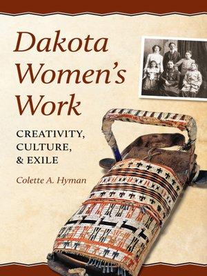 cover image of Dakota Women's Work