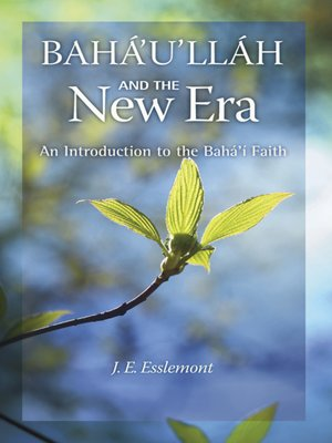 cover image of Baha'u'llah and the New Era