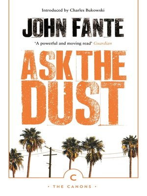 cover image of Ask The Dust
