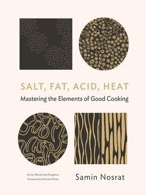 cover image of Salt, Fat, Acid, Heat