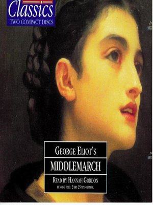 Middlemarch by George Eliot · OverDrive (Rakuten OverDrive
