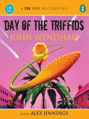 The Day of the Triffids by John Wyndham · OverDrive (Rakuten ...