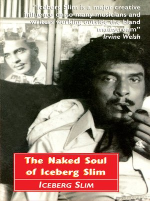 cover image of The Naked Soul of Iceberg Slim