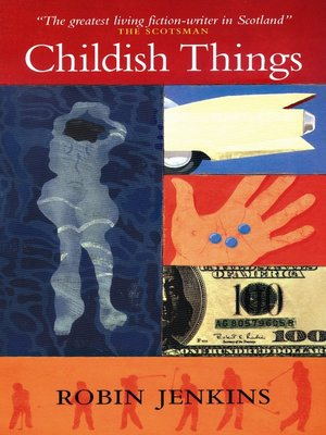 cover image of Childish Things