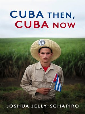 cover image of Cuba Then, Cuba Now