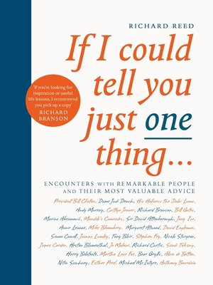 cover image of If I Could Tell You Just One Thing...